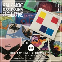 Balearic Assassins Of Love Album Revue 2020 with Steve KIW - 07.01.2021