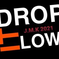 Drop It Low
