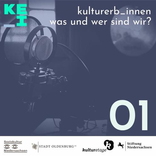 #1 Kulturerb_innen: Wer und was sind wir?