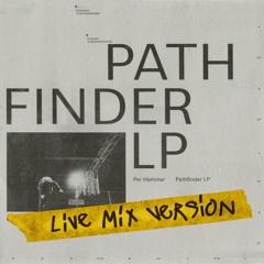 Per Hammar - Pathfinder LP (Live Mix Version)