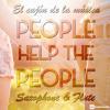People Help the People (Saxophone & Flute)