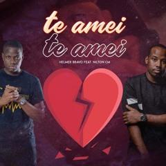 Helmer Bravo feat. Nilton CM - Te Amei