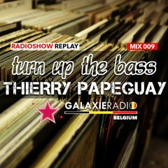 TURN UP THE BASS - GALAXIE BELGIUM 15/12/2020 - PAPEGUAY - MIX 009 - ONLY VINYLS