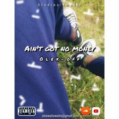 olex-off-Ain't got no money.mp3
