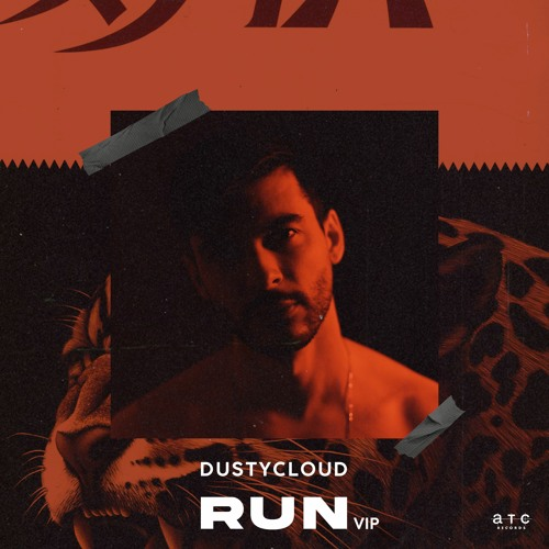 Dustycloud - Run (VIP)