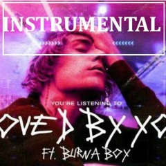 Justin Beiber ft Burna Boy - Loved By You INSTRUMENTAL