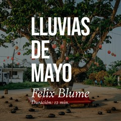 Lluvias De Mayo (Rains of May)