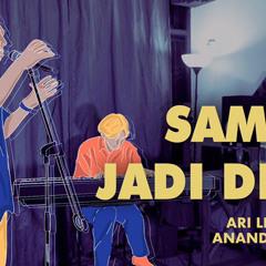 Sampai Jadi Debu - Ari Lesmana X Ananda Badudu (Lirik Video)