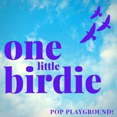One Little Birdie