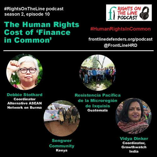 Episode 10 - The Human Rights Cost Of 'Finance In Common'