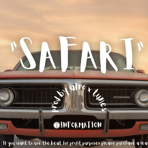 """""""SAFARI""""  AFROBEAT WIZKID X BURNA BOY TYPE BEAT"""