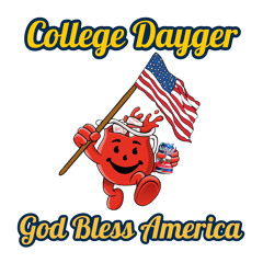College Dayger: God Bless America