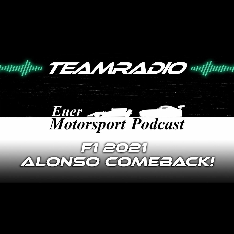 F1 2021 Fernando Alonso Comeback! | Silly Season at its best | TeamRadio Podcast