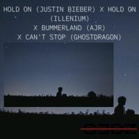 Justin Bieber x Illenium x AJR x GhostDragon - Hold on x Bummerland x Can't Stop - SEDZ EDIT