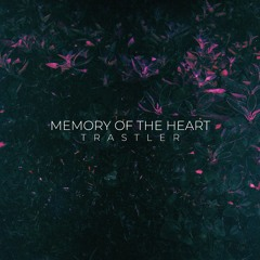 Memory Of The Heart