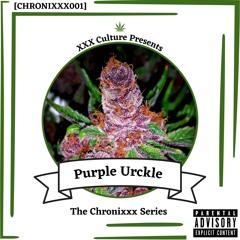 XXX Culture - Purple Urckle [ChroniXXX001] [FREE DOWNLOAD]