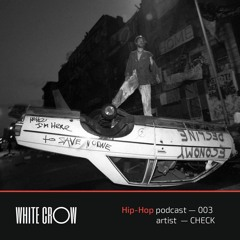 CHECK - Whitecrow Podcast 003