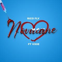 Rico Fly - Novacane (feat. Vixie)