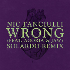 Wrong (Solardo Extended Mix) [feat. Agoria & JAW]