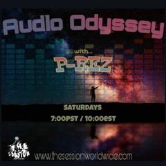 P-REZ - Audio Odyssey Week 256