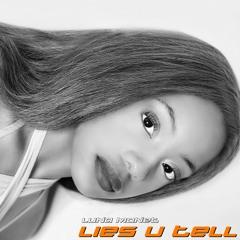 Lies U Tell (Original)