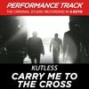 Carry Me to the Cross (Medium Key Performance Track With Background Vocals)