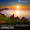 Roger Shah feat. Moya Brennan - Morning Star (Pumpin' Island Mix)