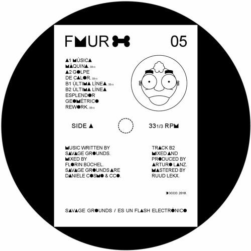 FEMUR005 - Savage Grounds - Ultima Linea (Esplendor Geometrico Rework)