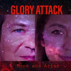 GLORY ATTACK (original song) by MOON AND ARIES
