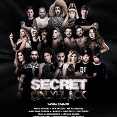 Secret Only Black Set Mixed By Luiz Santys