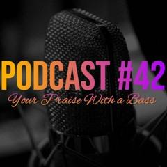 House of Worship - Podcast Episode 42