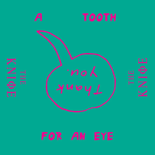 A Tooth For An Eye