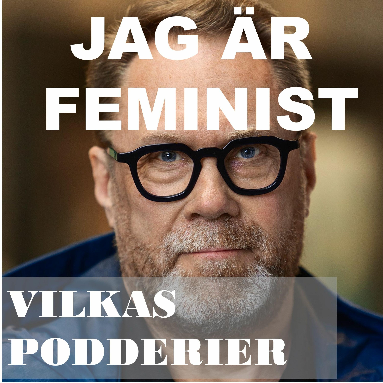 Del 97 - Mikael kommer ut som feminist! Varför då?