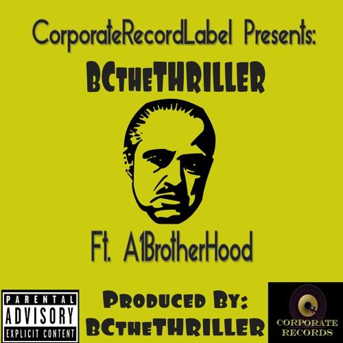 I'm The GodFather (Ft. A1 BrotherHood)