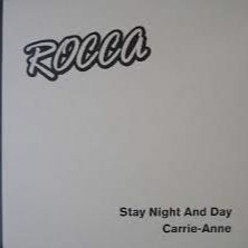 ROCCA - Stay night and day