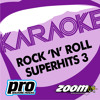Zoom Karaoke - Rock 'N' Roll Superhits 3