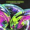Friendz By Chance & Rhax - Everybody Knows