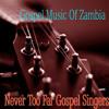 Gospel Music of Zambia