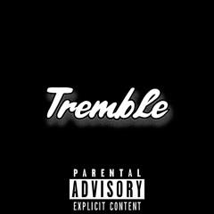 Tremble (Official Audio) (prod. Triazondatrack X Milodrama)
