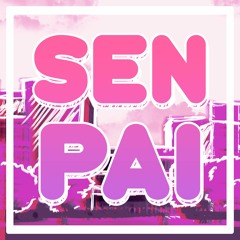 SENPAI (prod.Try)