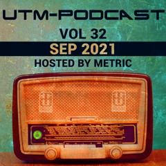 UTM - Podcast #32 By Metric [Sep 2021]