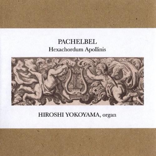 Pachelbel: Aria Secunda E minor from Hexachordum Apollinis / Hiroshi Yokoyama