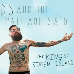 43: King Of Staten Island