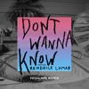 Don't Wanna Know (Total Ape Remix) [feat. Kendrick Lamar]