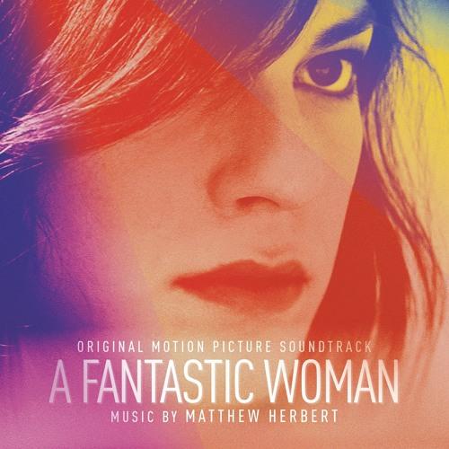 A Fantastic Woman (Original Motion Picture Soundtrack)
