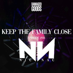 Keep The Family Close Episode 10: NicNac (Throwback HipHop & R&B) [Clean]