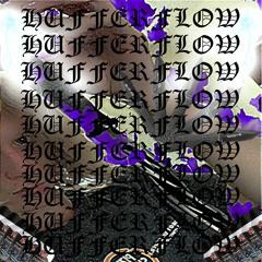 HUFFERFLOW (prod. Providence X Charlatan)