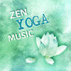 Zen Yoga Music – Healing Songs, Chakra Balancing, Spirituality, Morning Prayer, Mantras, Relaxation, Pranayama, Sleep Meditation, Massage & Wellness