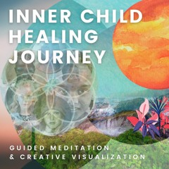 Inner Child Healing Journey Introduction