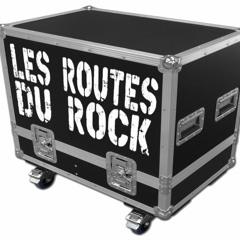 LES ROUTES DU ROCK – Route 108 du 30/09/2020